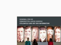 Denkmal für die ermordeten Juden Europas von Neumärker,  Uwe