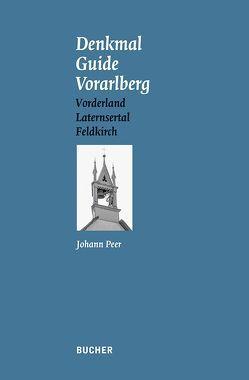 Denkmal Guide Vorarlberg von Peer,  Johann