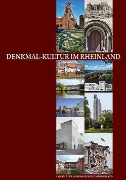 Denkmal-Kultur im Rheinland von Heckner,  Ulrike, Nußbaum,  Norbert, Stevens,  Ulrich