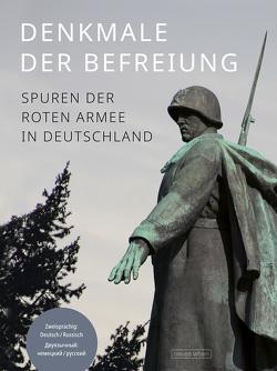 Denkmale der Befreiung von Schumann,  Frank, Schumann,  Fritz