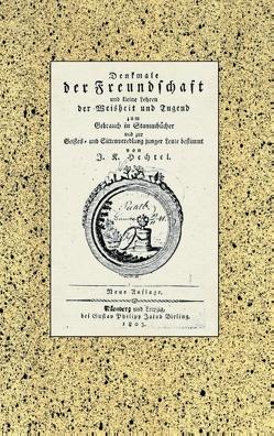 Denkmale der Freundschaft von Hechtel,  Johann Kaspar