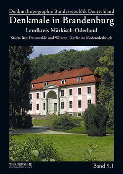 Denkmale in Brandenburg – Landkreis Märkisch-Oderland von Rohowski,  Ilona, Senst,  Ingetraut