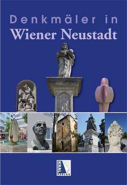 Denkmäler in Wr. Neustadt von Geissl,  Gerhard