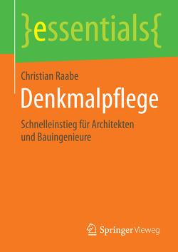 Denkmalpflege von Raabe,  Christian