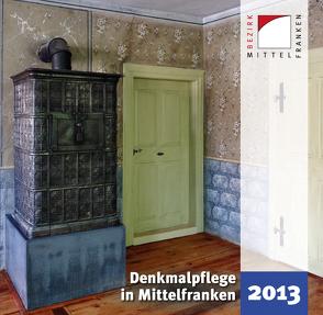 Denkmalpflege in Mittelfranken 2013 von Kluxen,  Andrea M., Krieger,  Julia