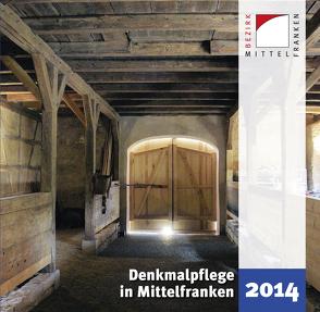 Denkmalpflege in Mittelfranken 2014 von Kluxen,  Andrea M., Krieger,  Julia