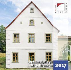 Denkmalpflege in Mittelfranken 2017 von Kluxen,  Andrea M., Krieger,  Julia