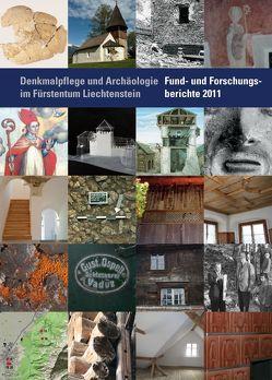 Denkmalpflege und Archäologie im Fürstentum Liechtenstein. von Frommelt,  Hansjörg