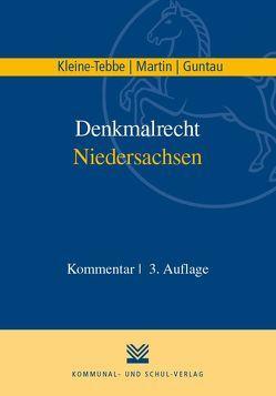 Denkmalrecht Niedersachsen von Guntau,  Christian, Kleine-Tebbe,  Andreas, Martin,  Dieter J