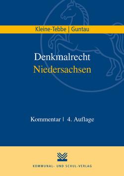 Denkmalrecht Niedersachsen von Guntau,  Christian, Kleine-Tebbe,  Andreas