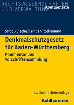 Denkmalschutzgesetz für Baden-Württemberg von Kemper,  Till, Sieche,  Heinz, Strobl,  Heinz