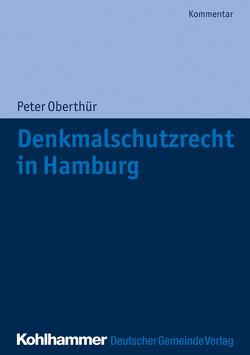Denkmalschutzrecht in Hamburg von Oberthür,  Peter