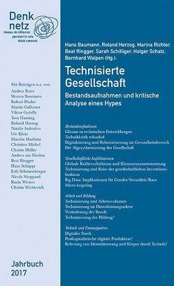 Denknetz Jahrbuch 2017: Technisierte Gesellschaft