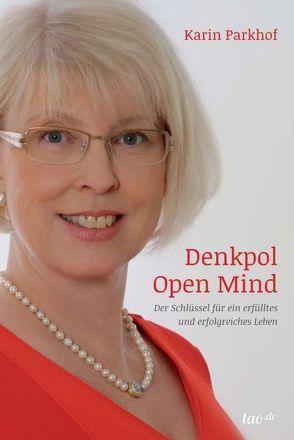 Denkpol Open Mind von Parkhof,  Karin
