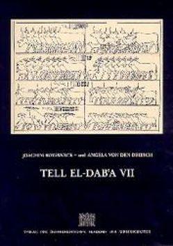 Denkschriften der Gesamtakademie / Tell El-Dab'a VII von Boessneck,  Joachim, Driesch,  Angela von den