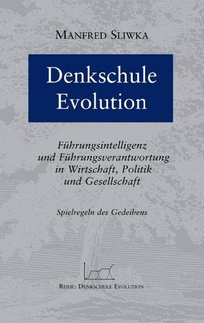 Denkschule Evolution von Sliwka,  Manfred
