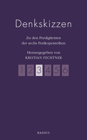 Denkskizzen Band 3 von Fechtner,  Kristian