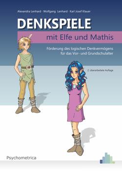 Denkspiele mit Elfe und Mathis von Klauer,  Karl-Josef, Lenhard,  Alexandra, Lenhard,  Wolfgang