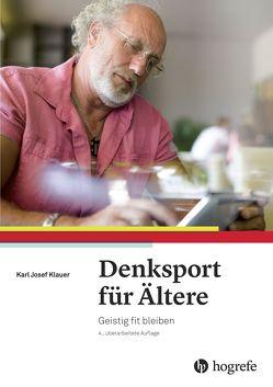 Denksport für Ältere von Klauer,  Karl-Josef