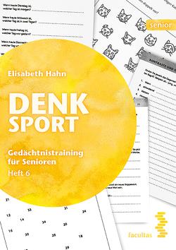 Denksport Heft 6 (Zusatzmaterial) von Hahn,  Elisabeth