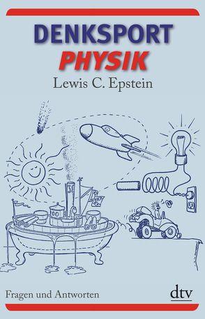 Denksport-Physik von Epstein,  Lewis C., Lessing,  Hans-Erhard