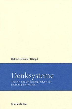 Denksysteme von Reinalter,  Helmut