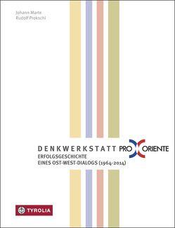 Denkwerkstatt Pro Oriente von Marte,  Johann, Prokschi,  Rudolf