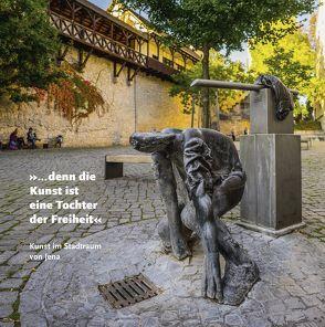 »… denn die Kunst ist eine Tochter der Freiheit« von Häcker,  Christian, Halm,  Evelyn, Weilandt,  Doris