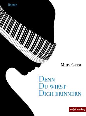 Denn du wirst dich erinnern von Gaast,  Mitra