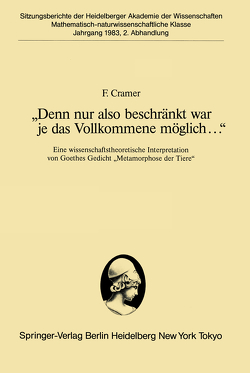 """""""Denn nur also beschränkt war je das Vollkommene möglich…"""" von Cramer,  F."""