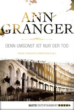 Denn umsonst ist nur der Tod von Granger,  Ann, Merz,  Axel