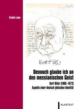 """""""Dennoch glaube ich an den messianischen Geist"""" von Laube,  Brigitte"""