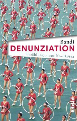 Denunziation von Bandi, Lee,  Ki-Hyang, Reichart,  Thomas