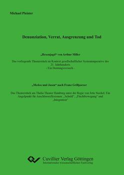 Denunziation, Verrat, Ausgrenzung und Tod von Pleister,  Michael