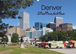 Denver Stadtansichten (Wandkalender 2018 DIN A2 quer) von Drafz,  Silvia