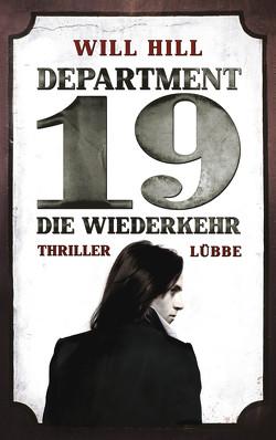 Department 19 – Die Wiederkehr von Bergner,  Wulf, Hill,  Will