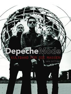 Depeche Mode von Fleischmann,  Paul, Gittins,  Ian, Schiffmann,  Andreas