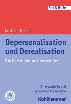 Depersonalisation und Derealisation von Michal,  Matthias