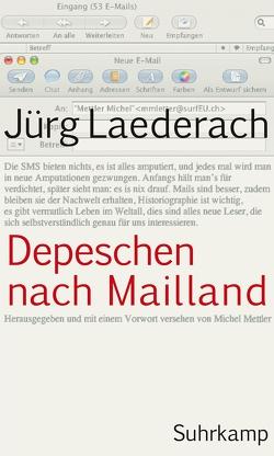 Depeschen nach Mailland von Laederach,  Jürg, Mettler,  Michel