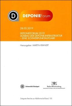 Deponieforum 2019 von Kranert,  Martin, Sihler,  Andreas