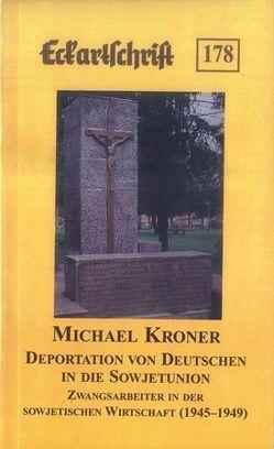 Deportation von Deutschen in die Sowjetunion von Kröner,  Michael