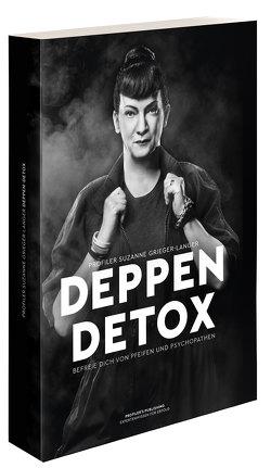 Deppen-Detox von Grieger-Langer,  Suzanne