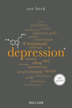 Depression. 100 Seiten von Beck,  Zoe