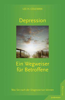 Depression von Coleman,  Lee H., Trunk,  Christoph