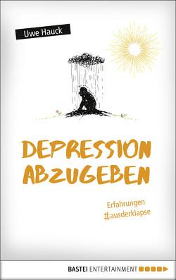 Depression abzugeben von Hauck,  Uwe