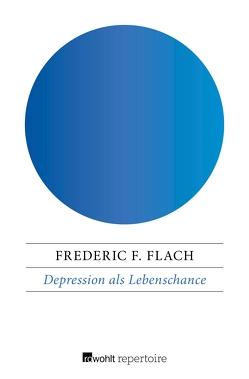 Depression als Lebenschance von Flach,  Frederic F., Lindquist,  Nils Thomas