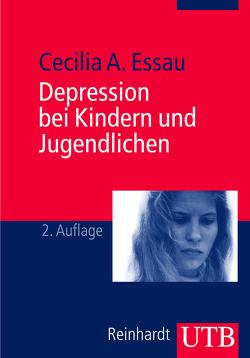 Depression bei Kindern und Jugendlichen von Essau,  Cecilia A.