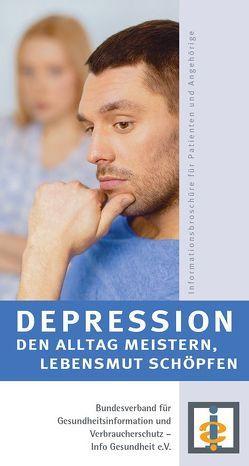 Depression – den Alltag meistern, Lebensmut schöpfen
