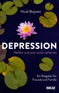 Depression. Helfen und sich nicht verlieren von Buijssen,  Huub, Grambow,  Eva