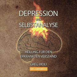 Depression und Selbstanalyse von Greg,  Violi